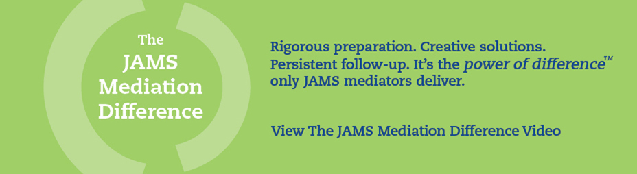 JAMS Mediation Difference