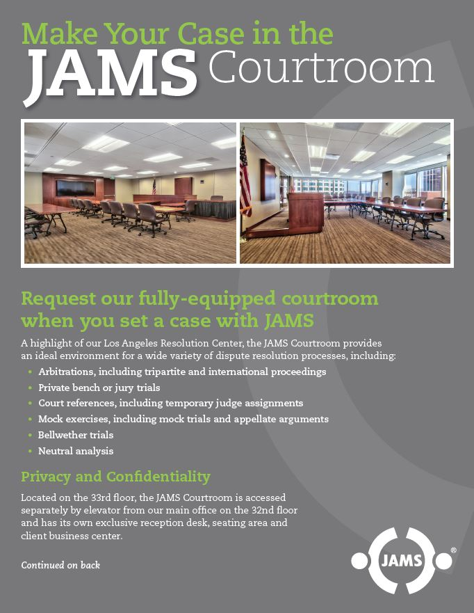 Click here to see Make Your Case in the New JAMS Courtroom in PDF