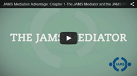 JAMS Mediation Video Chapter 1