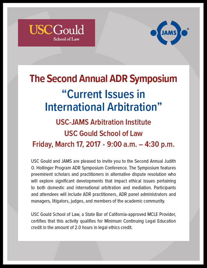 USC-JAMS International ADR Symposium 2017