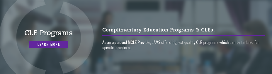 JAMS Educational Programs and CLEs, click here to learn more