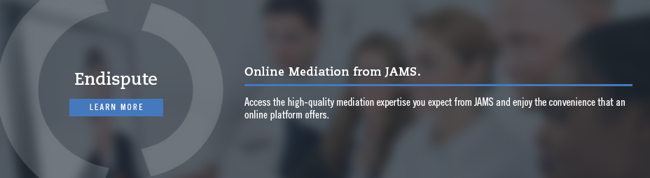 Online Dispute Resolution - JAMSconnect, click Here to learn more